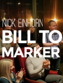 Nicholas Einhorn Presents Bill to Marker Trick