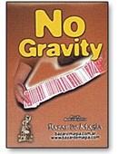 No Gravity Trick