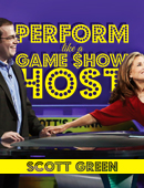 Perform Like A Game Show Host magic by Scott Green