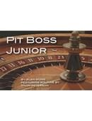 Pit Boss Jr. Trick