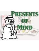 Presents of Mind Trick