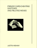 Pseudo Card-Cheating Switches and Related Moves Book