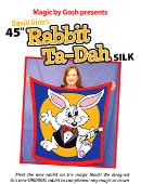 Rabbit Ta-Dah Silk 45