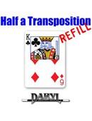 REFILL Half A Transposition Trick