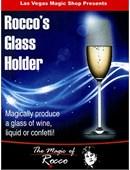 Rocco's Glass Holder Trick