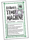 Ron Bauer Series: #16 - Ed Marlo's Time Machine Book