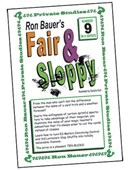 Ron Bauer Series: #9 - Fair And Sloppy Book