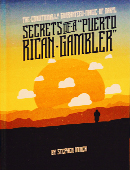 Secrets of a Puerto Rican Gambler Book