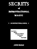Secrets of Improvisational Magic Book