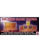 See Thru Block Vanish Trick