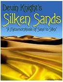 Silken Sands Trick