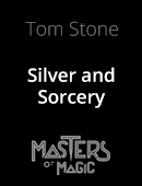 Silver and Sorcery Magic download (video)