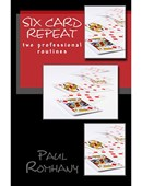 Six Card Repeat - Pro Series Volume 3 Book