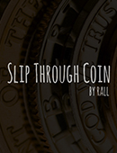 Slip Through Coins magic by Rall