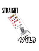 Straight 'N' Wild s Trick