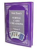 Subtle Card Creations of Nick Trost - Volume 5  Book