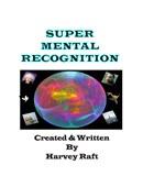 Super Mental Recognition Trick
