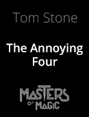 The Annoying Four Magic download (video)