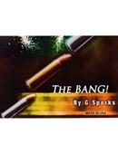 The Bang Trick
