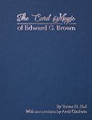 The Card Magic of Edward G. Brown Book