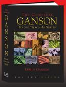 The Complete Ganson Magic Teach-In Series Book