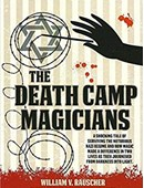 The Death Camp Magicians Book (pre-order)