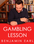 The Gambling Lesson magic by Benjamin Earl
