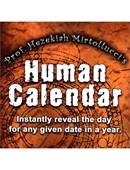 The Human Calendar Trick