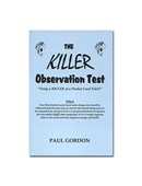 The Killer Observation Test Trick