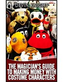 The Magician's Guide to Making Money with Costume Characters Magic download (video)