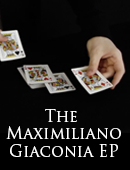 The Maximiliano Giaconia EP magic by Maxi Giaconia