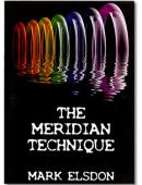 The Meridian Technique Book