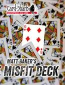 The Misfit Deck Trick