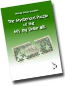 The Mysterious Puzzle of The Missing Dollar Bill Book