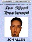 The Silent Treatment Trick