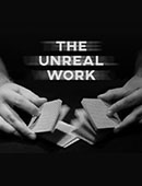 The Unreal Work Magic download (video)