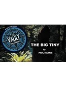 The Vault - The Big Tiny magic by Paul Harris