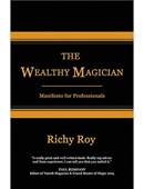 The Wealthy Magician: Manifesto for Professionals Book