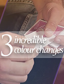 Three Incredible Color Changes magic by Tony Chang, Michael Brewer and Hudson Taylor