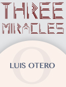 Three Miracles magic by Luis Otero