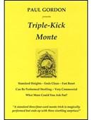 Triple Kick Monte Trick