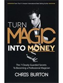 Turn Magic Into Money Book