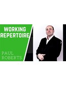 Working Repertoire magic by Paul Roberts