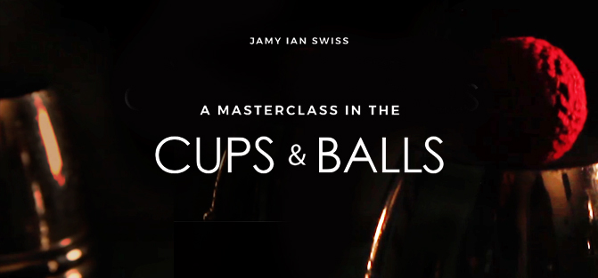 Cups and Balls Masterclass