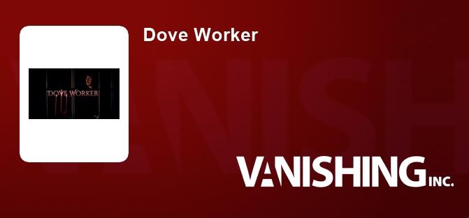 Dove Worker