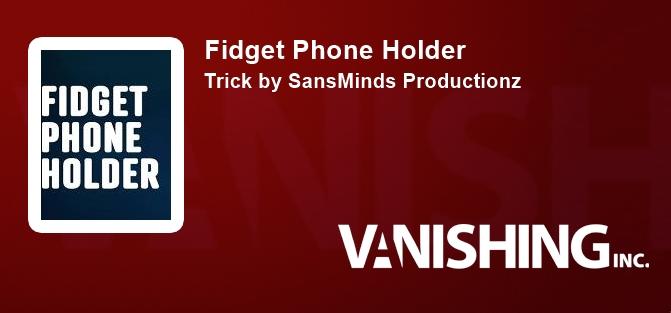 Fidget Phone Holder