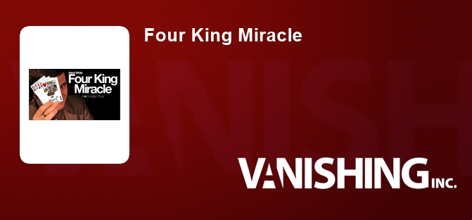 Four King Miracle