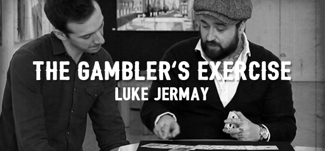 Gambler's Exercise