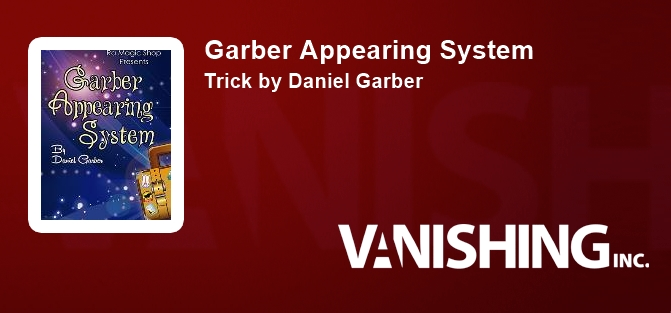 Garber Appearing System