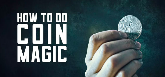How to do Coin Magic